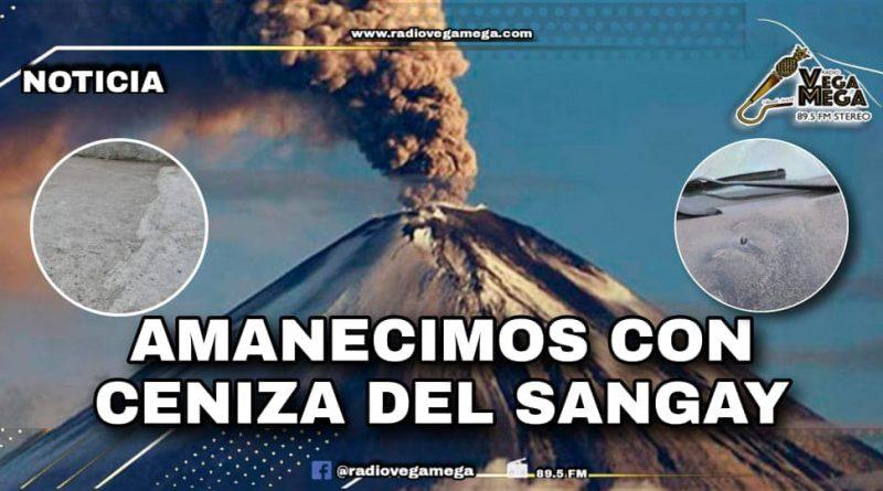 AMANECIMOS CON CENIZA DEL VOLCÁN SANGAY