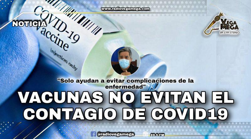VACUNAS NO EVITAN EL CONTAGIO DEL COVID-19