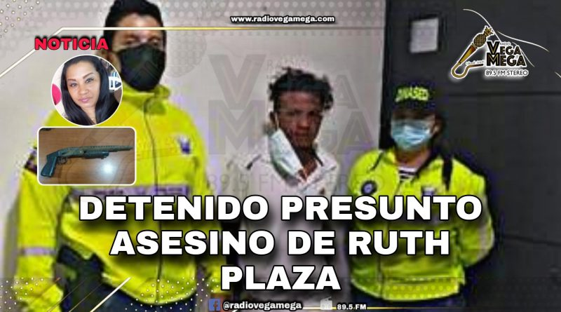 CAPTURADO PRESUNTO RESPONSABLE DEL CRIMEN DE RUTH