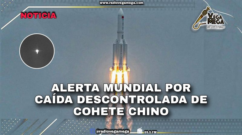 INCERTIDUMBRE MUNDIAL POR CAÍDA DE COHETE