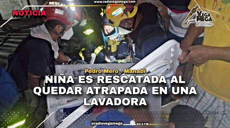BOMBEROS DE MANTA RESCATAN A NIÑA QUE SE QUEDÓ ATRAPADA EN LAVADORA